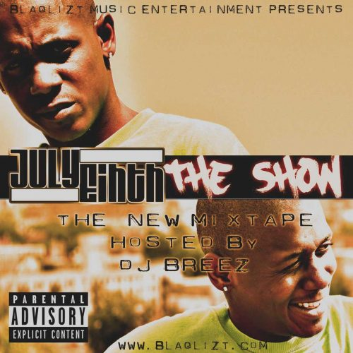 July Eihth - The Show (Mixtape Review)