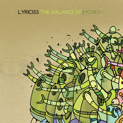 Lyriciss - The Balance EP: Money /