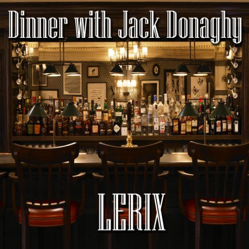 Lerix - Dinner With Jack Donaghy (EP Review)