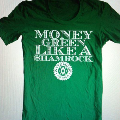 $hamrock Presents: Money Green T-Shirts
