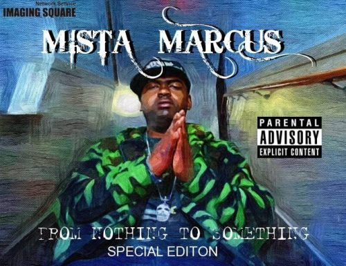Mista Marcus - From Nothing To Something (EP Review)