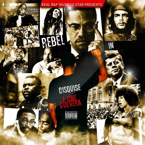 T.One Guevara - Rebel In Disguise (Mixtape Review)