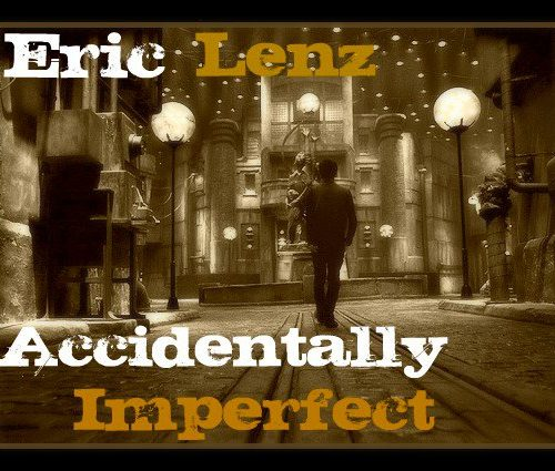 Eric Lenz - Accidentally Imperfect (Album Review)