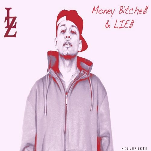 Louie Z - Money, B---che$, & Lie$ (Mixtape Review)