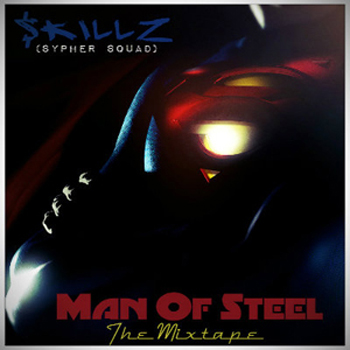 $killz - Man Of Steel (Mixtape Review)