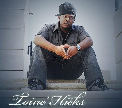 Toine' Hicks -