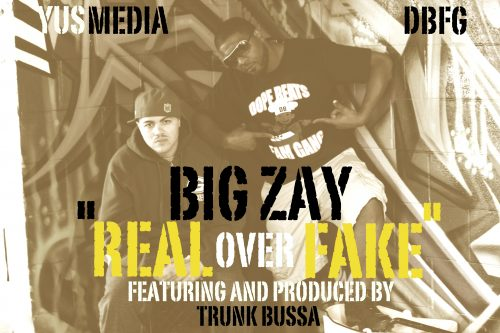 Big Zay F/ Trunk Bussa -