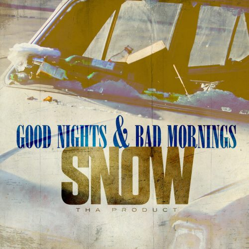 Snow Tha Product - Good Nights & Bad Mornings (Mixtape Review)