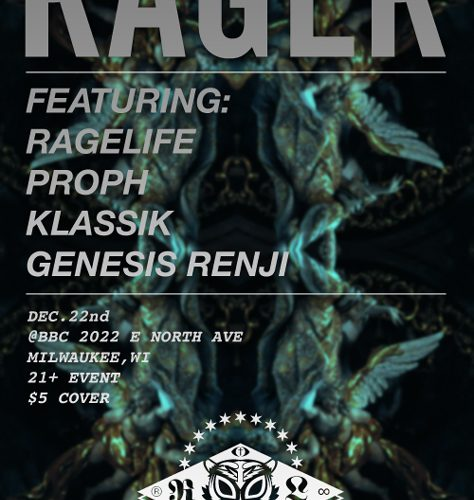 Proph, Klassik, & RageLife Present: The Rager