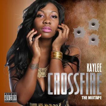 Kaylee Crossfire - Kaylee Crossfire (Mixtape Review)