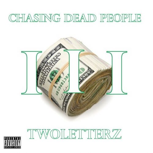 TwoLetterz - Chasing Dead People: Volume 3 (Mixtape Review)