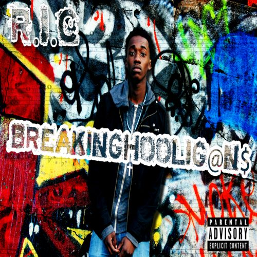 R.i.C - Breaking Hooligans (Mixtape Review)