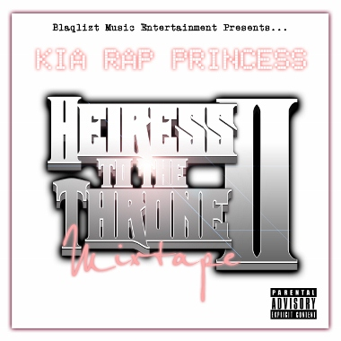 Kia Rap Princess - Heiress To The Throne: Volume 2 (Mixtape Review)