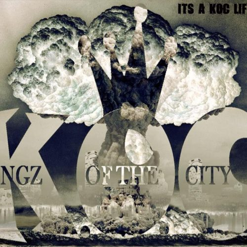 Kingz Of The City - It's A K.O.C. Life: Volume 1 (Mixtape Review)