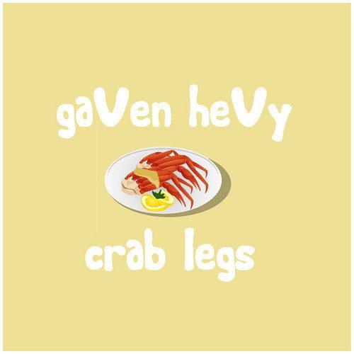 gaVen heVy -