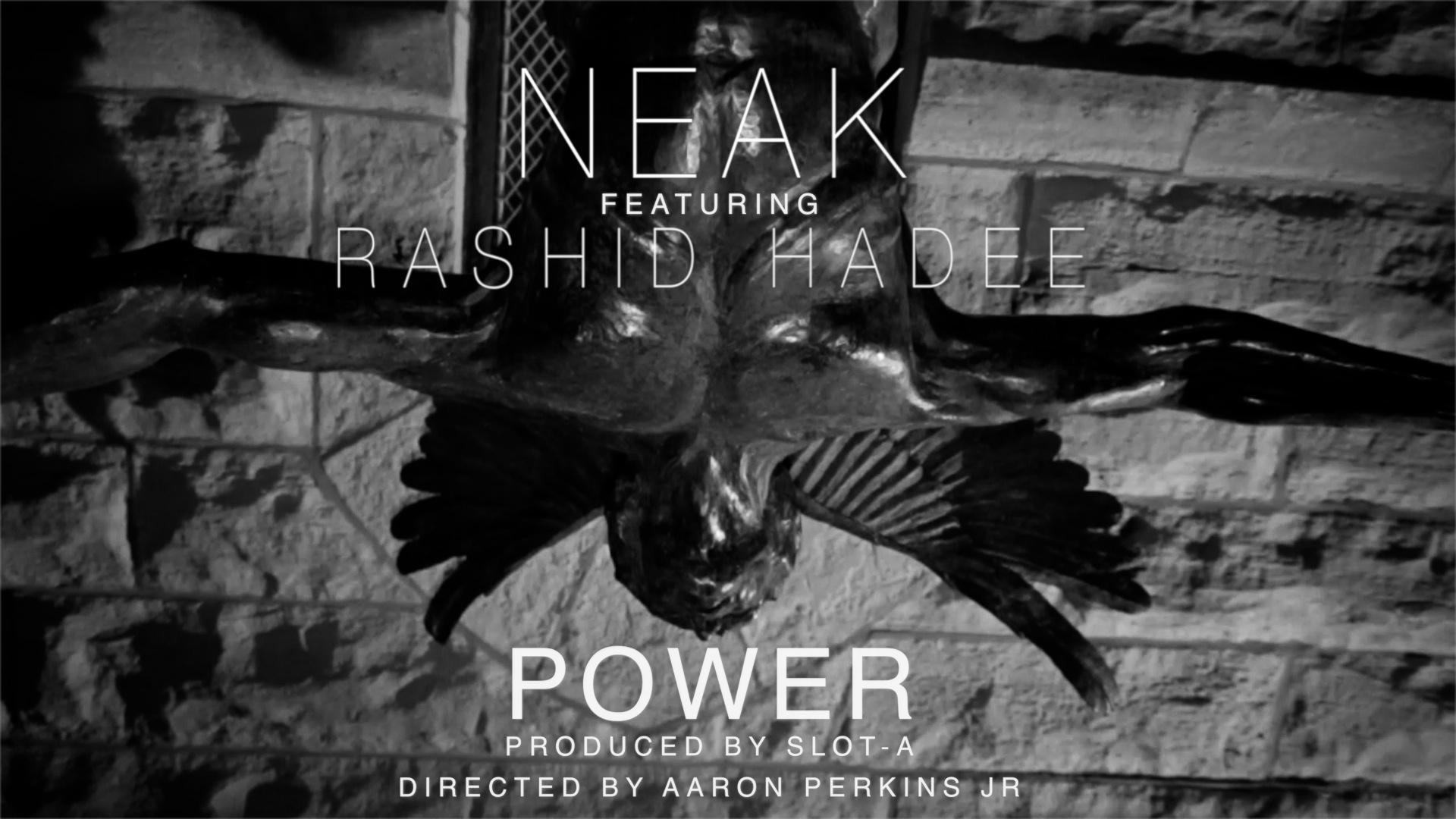 Screen Shot - Neak f. Rashid Hadee - Power (Prod by Slot-A & Dir. Aaron Perkins Jr.)