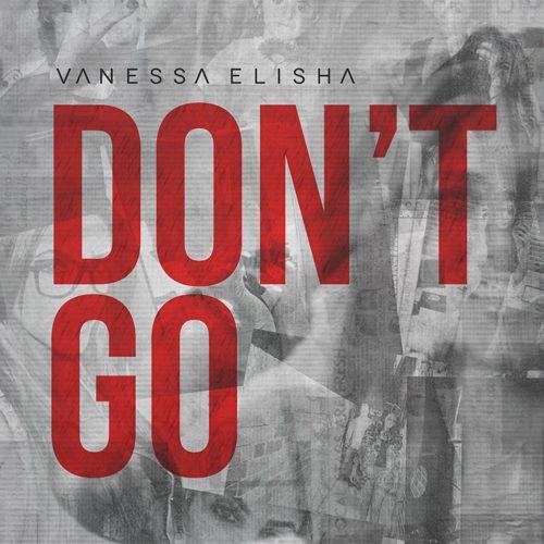 Vanessa Elisha - Don't Go (EP Review)