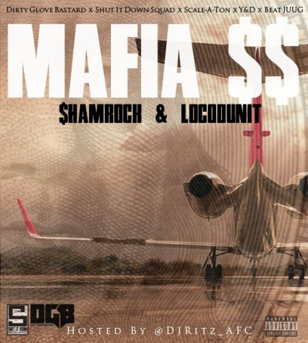 $hamrock & Locodunit - Mafia $$ (Mixtape Review)