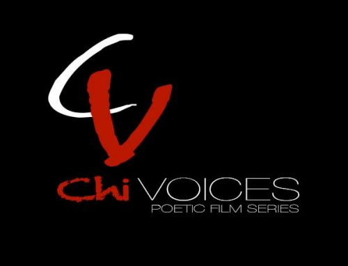 Spotlight On: Chi~Voices - A Poetic Film Series