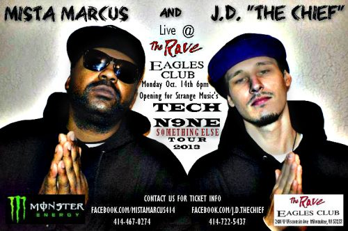 J.D. The Chief & Mista Marcus: Live At The Rave (October 14th)