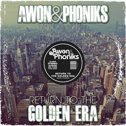 Awon & Phoniks - Return To The Golden Era (Album Review)