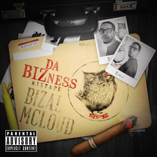 Guest Pen: Bizal Mcloud - Da Bizness (Mixtape Interview)