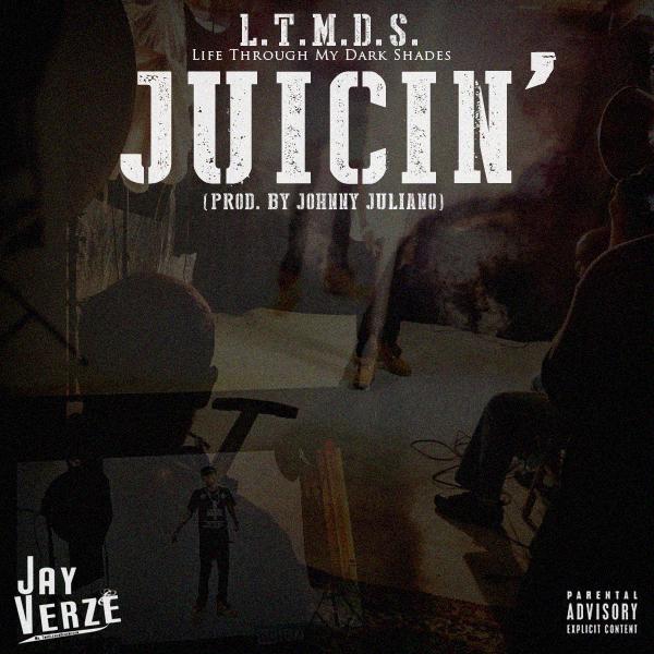 Jay Verze - Juicin' (Cover Art)