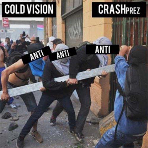 Cold Vision F/ CRASHprez -