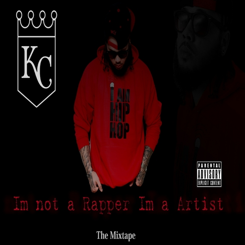KC_Im_Not_A_Rapper_Im_A_Artist-front-large
