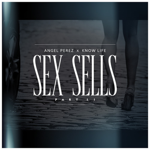 Sex Sells Pt 2 Artwork