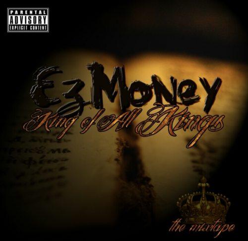 EZ Money - King Of All Kings (Mixtape Review)