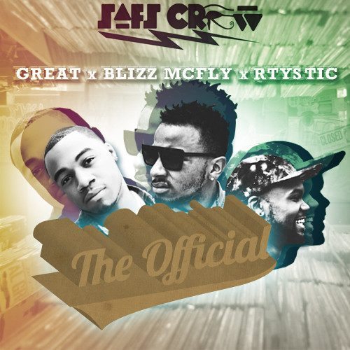 SAFS Crew (GREAT, Blizz McFly, RTystic) -