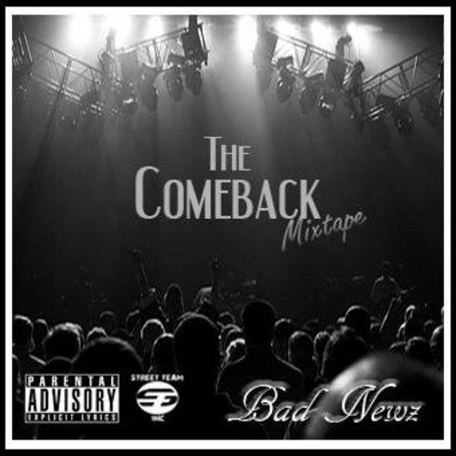 Bad Newz - The Comeback (Mixtape Review)