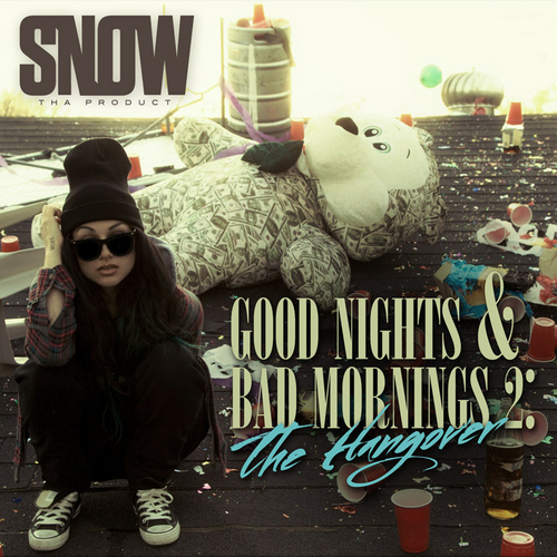 Snow_Tha_Product_Good_Nights_Bad_Mornings_2_The-front-large