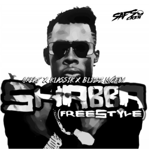 SAFS Crew (GREAT, Klassik, Blizz McFly) - ''SHABBA Freestyle''