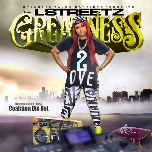 Lstreetz_Greatness_2-front-large