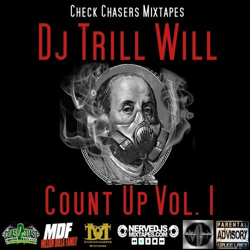 Music Quickies: DJ Trill Will - Count Up: Volume 1 (Mixtape)