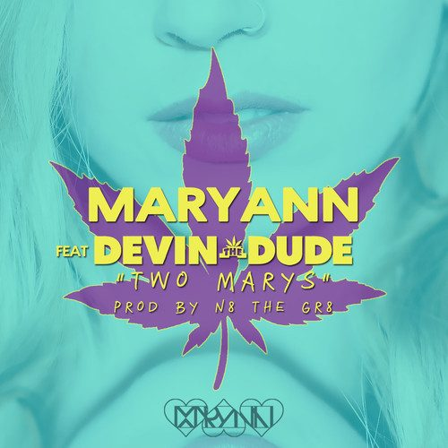 Maryann F/ Devin The Dude -