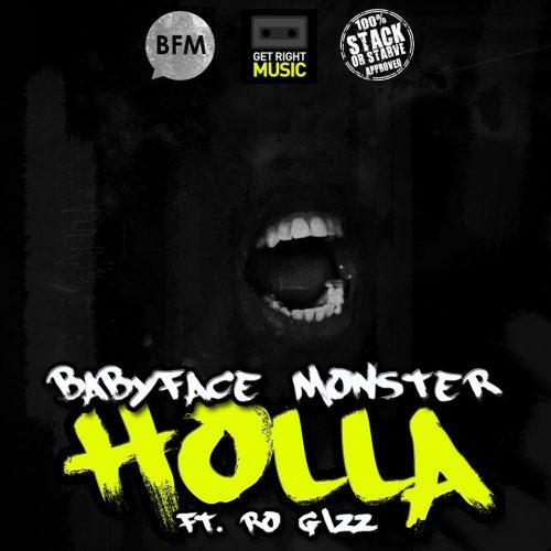 Babyface Monster F/ Ro Gizz -