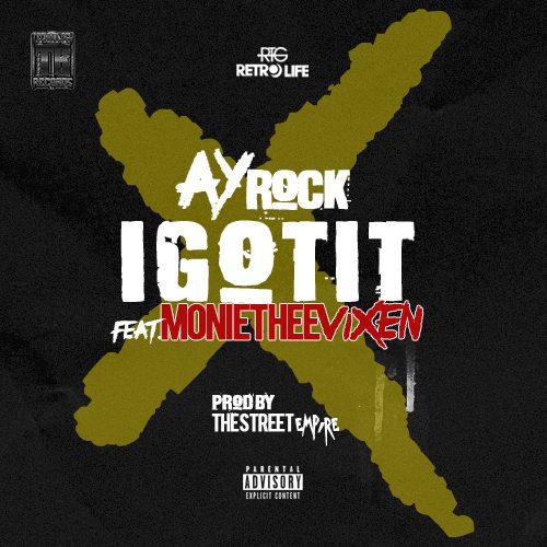 Ay-Rock F/ Monie Thee Vixen -