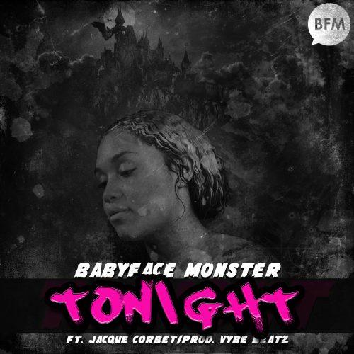 Babyface Monster F/ Jacque Corbet -