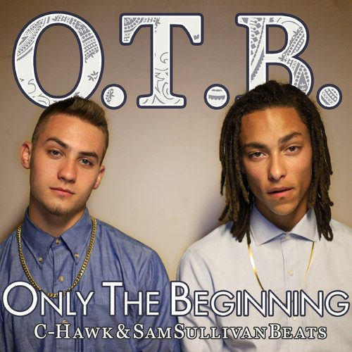 C-Hawk & SamSullivanBeats - Only The Beginning (Mixtape Review)