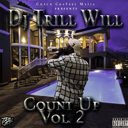 DJ Trill Will - Count Up: Volume 2 (Mixtape)