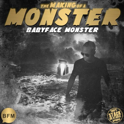 Babyface Monster - The Making Of A Monster (Album & Trailer)