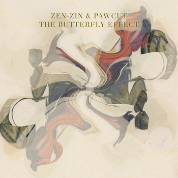 Zen-Zin & Pawcut - The Butterfly Effect (Album Review)