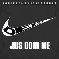 Deezy Da Paperboy - #JusDoinMe (Mixtape Review)