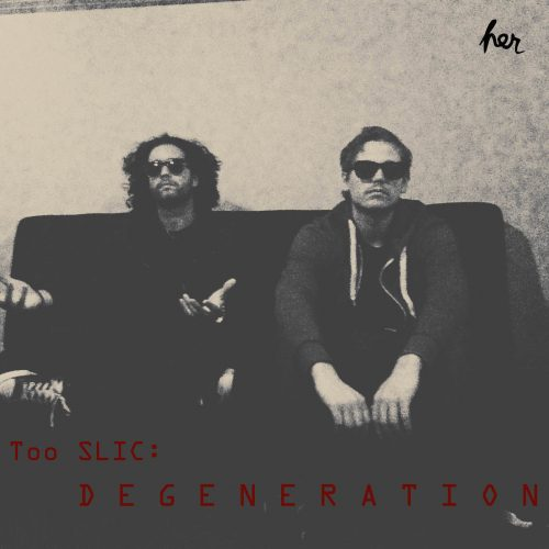 SLIC - Too SLIC: Degeneration (EP Review)