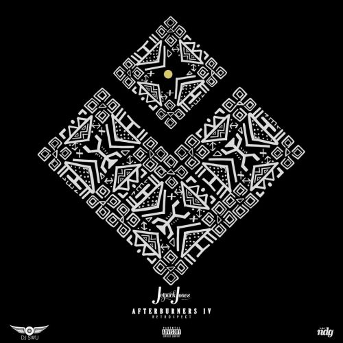 Jetpack Jones - Afterburners 4: Retro$pect (Mixtape Review)