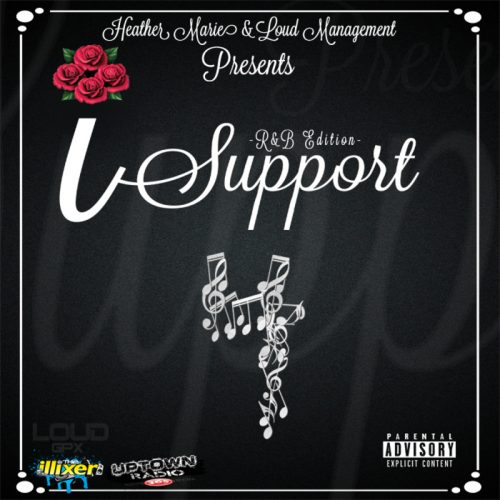 Heather Marie & Loud Management Presents: #ISupport Volume 4 (R&B Edition)