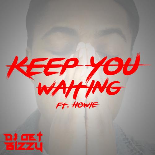 DJ Get Bizzy F/Howie -